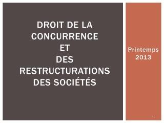 Droit de la concurrence  et  des restructurations des sociétés