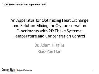 Dr. Adam Higgins Xiao-Yue Han