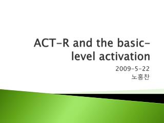ACT-R and the basic-level activation
