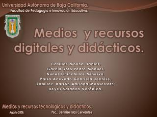 Medios  y recursos digitales y didácticos.