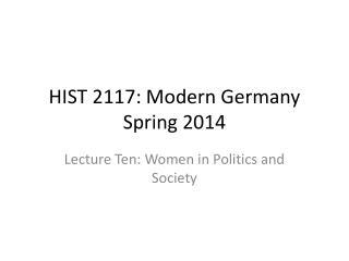 HIST 2117: Modern Germany Spring 2014