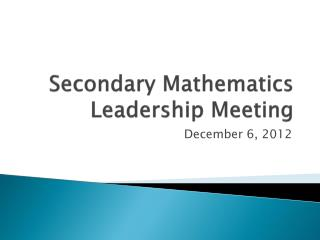 Secondary Mathematics Leadership Meeting