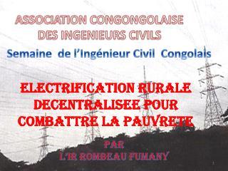 ASSOCIATION CONGONGOLAISE DES INGENIEURS CIVILS