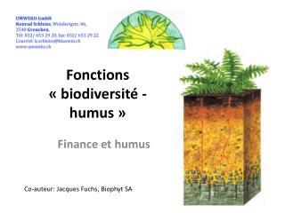 Fonctions «biodiversité - humus»