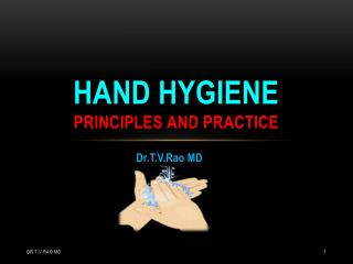 Hand hygiene principles and practice