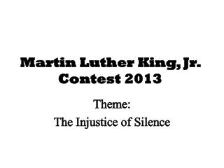 Martin Luther King, Jr.  Contest 2013