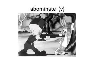 a bominate   (v)