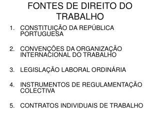 FONTES DE DIREITO DO TRABALHO