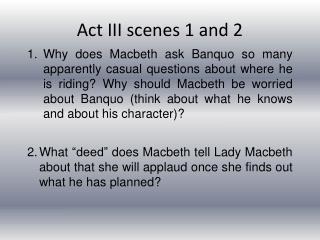 Act III scenes 1 and 2