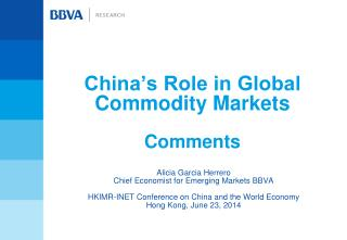 China's Role in Global Commodity Markets Comments
