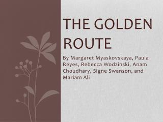 The Golden Route