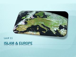 Islam & Europe
