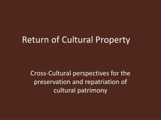 Return of Cultural Property