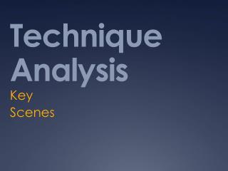 Technique Analysis