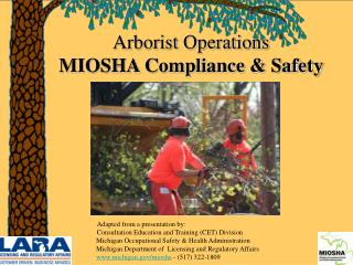 Arborist Operations MIOSHA Compliance  Safety