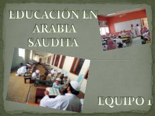 EDUCACIÓN EN  ARABIA SAUDITA