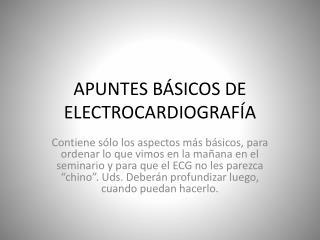 APUNTES BÁSICOS DE ELECTROCARDIOGRAFÍA