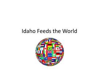 Idaho Feeds the World