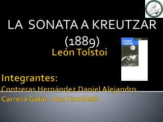 LA  SONATA A KREUTZAR   ( 1889)