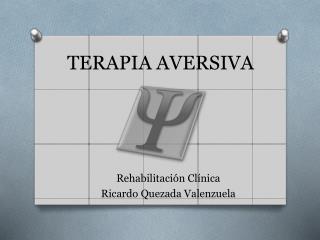 TERAPIA AVERSIVA