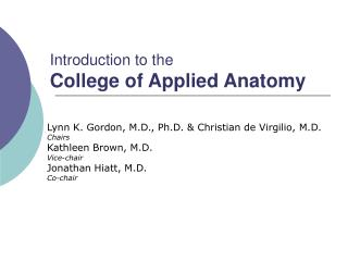 Introduction to the College of Applied Anatomy