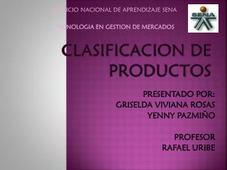 CLASIFICACION DE PRODUCTOS