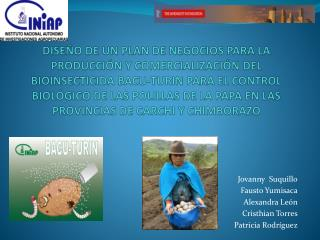 Jovanny Suquillo Fausto  Yumisaca Alexandra León Cristhian  Torres Patricia Rodríguez