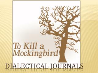 Dialectical Journals