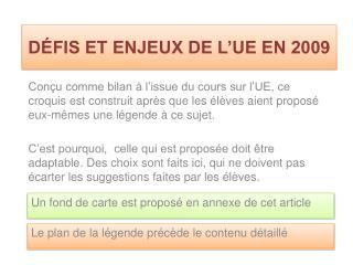 DÉFIS ET ENJEUX DE L'UE EN 2009
