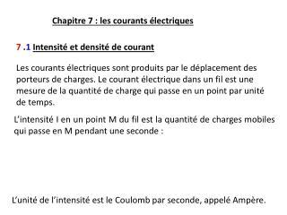 Chapitre 7: les courants électriques