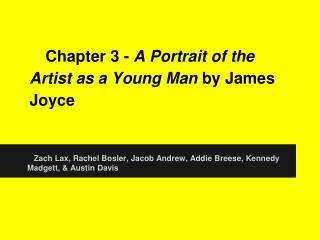 Chapter 3 -  A Portrait of the Artist as a Young Man  by James Joyce