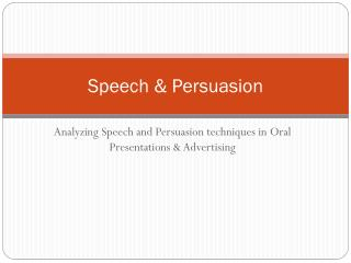 Speech & Persuasion