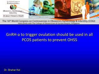 GnRH-a to trigger ovulation should be used in all PCOS patients to prevent OHSS