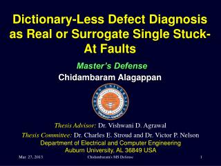 Dictionary-Less Defect Diagnosis as Real or Surrogate Single Stuck-At Faults