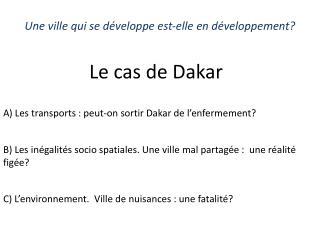 Une ville qui se développe est-elle en développement?