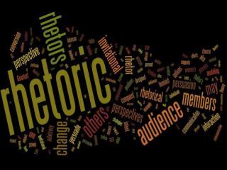 Rhetoric s peech or writing that communicates its point persuasively