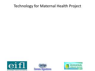 Technology for Maternal Health Project