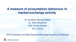 A measure of prosumption behaviour in market-exchange activity