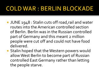 COLD WAR : BERLIN BLOCKADE