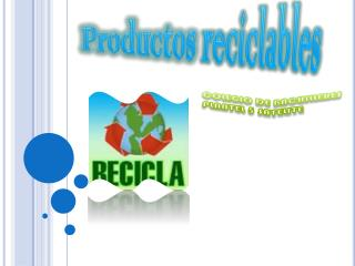 Productos reciclables