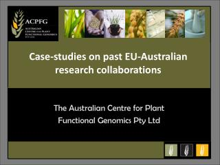 The Australian Centre for Plant  Functional Genomics Pty Ltd