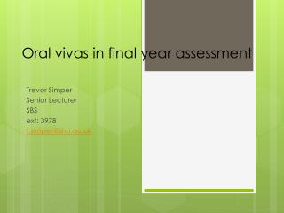 Oral vivas in final year assessment