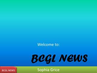 BCGL NEWS