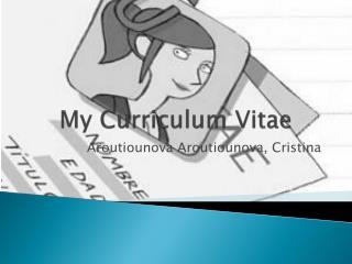My Curriculum  Vitae