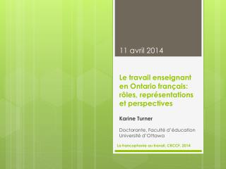 Le travail enseignant en Ontario français: rôles, représentations et perspectives