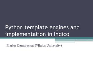 Python template engines and implementation in Indico