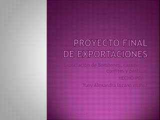 Proyecto final de exportaciones