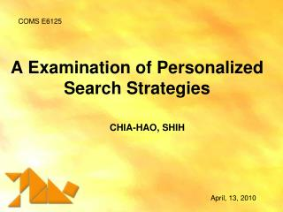 A Examination of Personalized  Search  Strategies