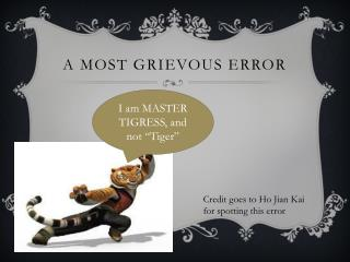 a most grievous error