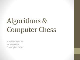 Algorithms & Computer Chess